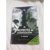 Libro De Proyecto De La Investigación, Arias Fidias