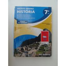 História Projeto Araribá - 7º Ano - Manual Do Professor