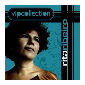 Rita Ribeiro Vip Collection [cd Novo De Fabrica]