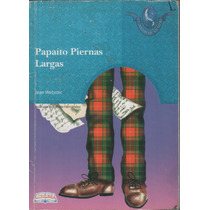 Papaito Piernas Largas -jean Webster-libresa