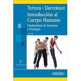 Tortora Derrickson Introduccion Cuerpo Humano Libro Nuevo