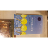 Entre Limones, Christ Stewart; Almuzara 2007
