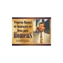 Pequeno Manual De Instruçoes De Deus Para Homens