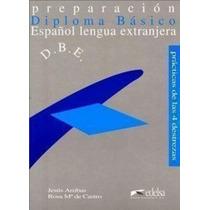 Diploma Básica Preparación Español Lengua Extranjera