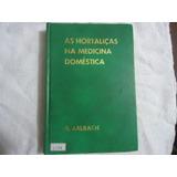 Livro As Hortaliças Na Medicina Doméstica N.1597 @@