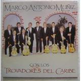 Marco Antonio Muñiz Y Los Trovadores 1 Disco Lp Vinilo