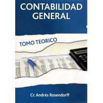 Libro: Contabilidad General - Teórico ( Andrés Rosendorff)