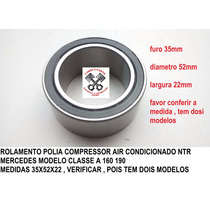 Rolamento Polia Compressor Air Condicionado Classe A Mercede