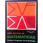 2650 Ejercicios De Matemática Resueltos Y Propuestos C/resul