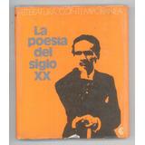 La Poesía Del Siglo Xx - Centro Editor De América Latina