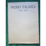 El Premio Palanza 1947-1950 Catálogo Ilustrado Microcentro