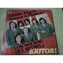 Disco Lp Los Socios Del Ritmo - Chilito Piquin - Importado