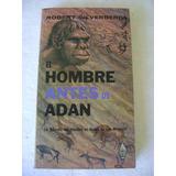 El Hombre Antes De Adan. Robert Silverberg. $179 Dhl