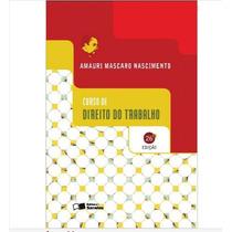 Curso De Direito Do Trabalho Amauri Mascaro Nascimento+brin