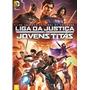 Liga Da Justiça Vs Jovens Titãs Dvd Justice League Vs. Teen