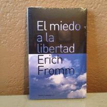 Libro El Miedo A La Libertad