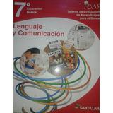Lenguaje Y Comunicación 7° E. Básica / Santillana / Teas