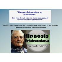 Hipnosis Ericksoniana En Profundida