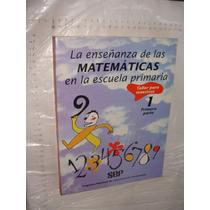 Libro La Enseñanza De Las Matematicas La Escuela Primaria ,