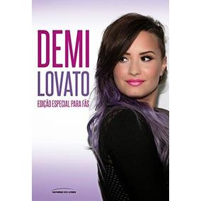 Livro Demi Lovato: Edição Especial Para Fãs - Cintia Dalpino