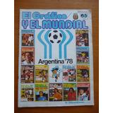 El Grafico Y El Mundial.argentina 78 - En Palermo