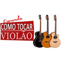 Curso Violão 3dvd´s Video Aulas+ Apostilas Pdf+ Brinde!