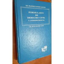 Formulario De Derecho Civil Y Jurisprudencia, F. Sánchez