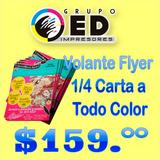 Volante Flyer Cuarto De Carta Papel Couche Color Publicidad