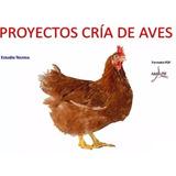 Kit Aprende Cría Aves Pavos Gallinas Codorniz Patos Pollos
