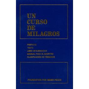 Un Curso De Milagros ... Fundación Para La Paz Interior Dhl