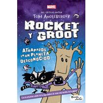 Libro Marvel Rocket Y Groot Atrapados (nuevo Original)