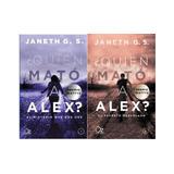 Pack 2x1 - Quien Mató A Alex - Janeth G. S. - Parte 1 Y 2