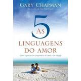 As Cinco Linguagens Do Amor - Livro Gary Chapman