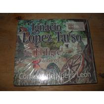 Ignacio Lopez Tarzo Y El Grupo El Tigre Corridos De N.l 2 Cd