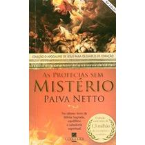 Livro As Profecias Sem Mistério Paiva Netto