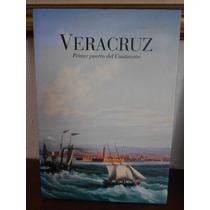 Veracruz Primer Puerto Del Continente