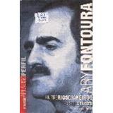 Livro Ary Fontoura - Entre Rios E Janeiros Rogerio Menezes
