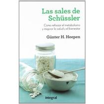 Las Sales De Schüssler Reforzar Metabolismo Günter H. Heepen