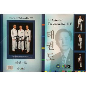 Libro El Arte Del Taekwon-do Itf Marano Trajtenberg Bos
