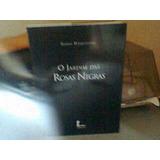 Livro O Jardim Das Rosas Negras Selene Daquitaine