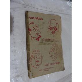 Libro Anecdotas , Chistes Y Adivinanzas , Pbro Florencio Mor