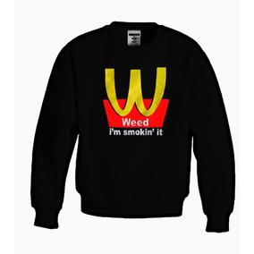 Sudadera Mcdonald Weed Dope Moda 2016 100% Jinx Original