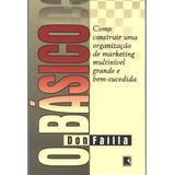 O Básico Don Failla Marketing De Rede Multinivel Raro Livro