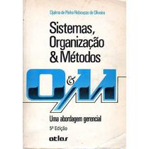 Sistemas, Organização E Métodos: Uma Abordagem Gerencial