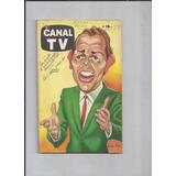 Revista Canal Tv Nro 336 - El Fugitivo