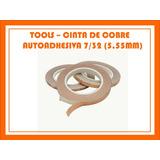 Cinta De Cobre Autoadhesiva 7/32 Para Tiffany Y Vitraux Ea45