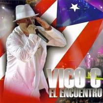 Cd Vico C - Encuentro En Vivo