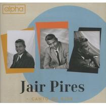 Cd Jair Pires - Canto Da Vida / Bônus Playback [original]