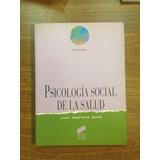 Psicologia Social De La Salud Rodriguez Marin Sintesis