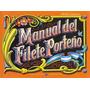 Manual Del Filete Porteña - Genovese - Ediciones Porteñas